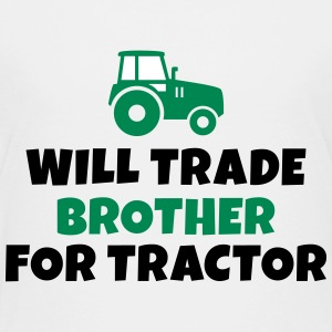 Will trade brother for tractor vil samhandel bror for traktor T-shirts - Børne premium T-shirt
