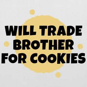 Will trade brother for cookies negociará a hermano para galletas Bolsas y mochilas - Bolsa de tela