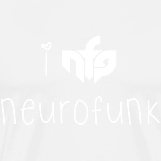 I Love Neurofunk
