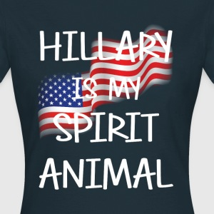 Hillary Is My Spirit Animal T-Shirts - Women's T-Shirt