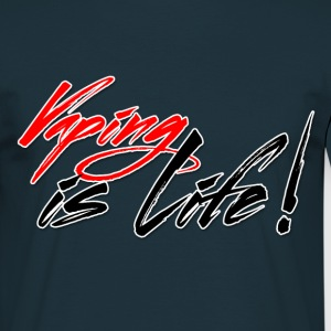 vaping is live - T-shirt Homme