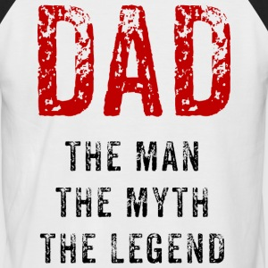 Dad – The Myth - Men's Baseball T-Shirt