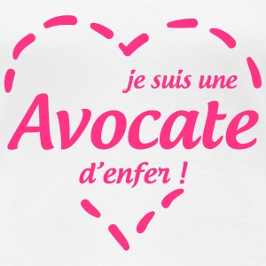 Avocat / Avocate / Justice / Tribunal / Police Tee shirts - T-shirt Premium Femme
