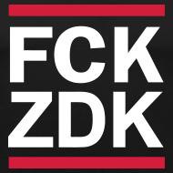 Motiv ~ FCK ZDK Shirt