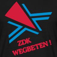 Motiv ~ ZDK WEGBETEN! Shirt