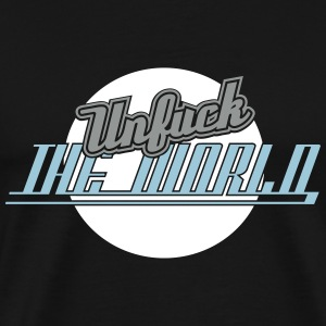 Unfuck The World 3C T-Shirts - Männer Premium T-Shirt