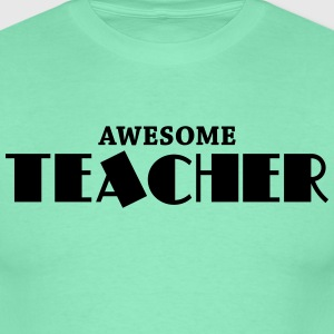 Awesome teacher T-shirts - Herre-T-shirt