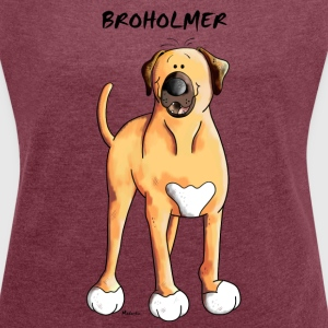 Funny Broholmer  T-Shirts - Women's T-shirt with rolled up sleeves