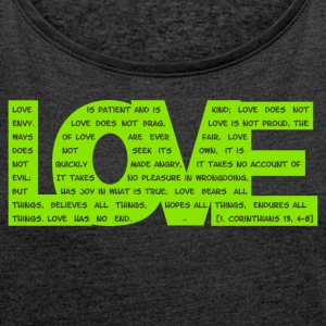 Corinthians 13 definition of Love green - DIGITAL T-Shirts - Women's T-shirt with rolled up sleeves
