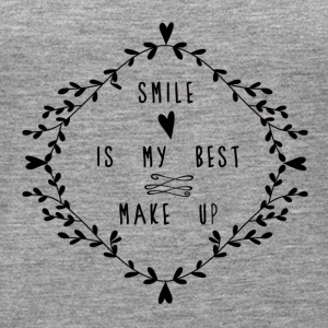 SMILE IS MY BEST MAKE UP Toppar - Premiumtanktopp dam