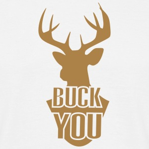 Buck You Parodie T-Shirts - Men's T-Shirt