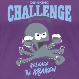 drinking challenge accepted - release the kraken - Frauen Premium T-Shirt