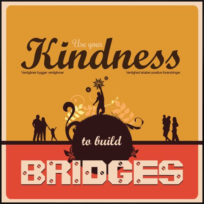 Women tshirt with - Use your kindness to build bridges