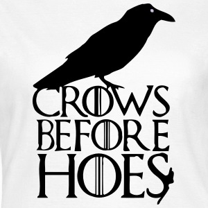 CROWS BEFORE HOES T-shirts - T-shirt dam