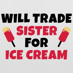 Will trade sister for ice cream negociará a hermana a tomar un helado Bolsas y mochilas - Bolsa de tela