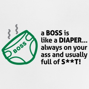 Bosses are like diapers Shirts - Baby T-Shirt