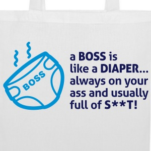 Bosses are like diapers Bags & Backpacks - Tote Bag