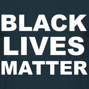 Black Lives Matter T-Shirts - Men's T-Shirt