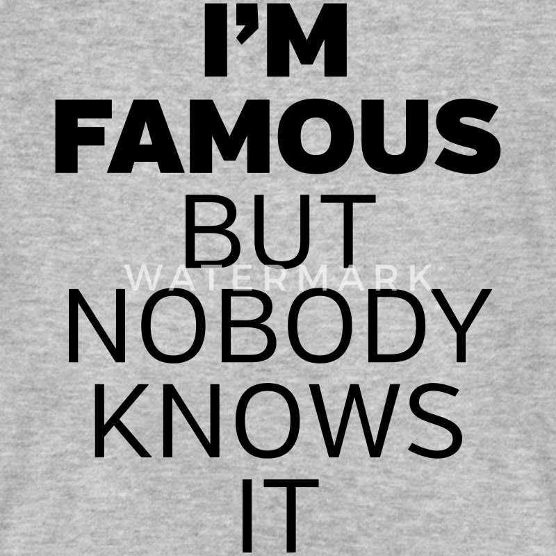 I'm Famous But Nobody Knows It T-skjorter - Økologisk T-skjorte for menn