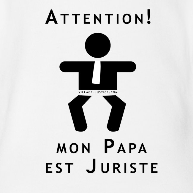 Attention ! Papa juriste