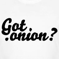 Got .onion? T-Shirts