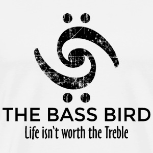 THE BASS BIRD - Life isn't worth the Treble (NL) T-shirts - Mannen Premium T-shirt