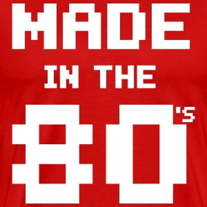 Made in the 80s - Geburtstagsshirt T-shirts - Herre premium T-shirt