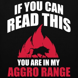 If you can read this you are in my aggro range Tassen & rugzakken - Tas van stof