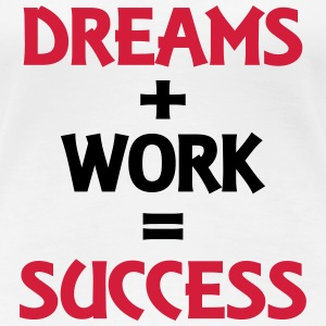 Dreams+Work=Success T-shirts - Premium-T-shirt dam