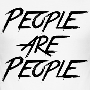 PEOPLE ARE PEOPLE Magliette - Maglietta aderente da uomo