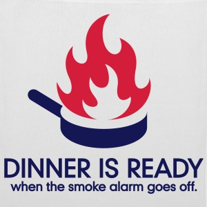 Dinner is ready when the smoke alarm is ringing Bags & Backpacks - Tote Bag