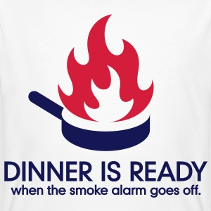 Dinner is ready when the smoke alarm is ringing T-Shirts - Men's Organic T-shirt