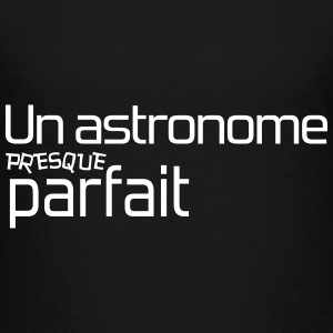 Astronome / Astronomie / Science / Geek / Etoile Shirts - Teenage Premium T-Shirt