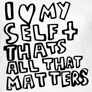 I heart Myself T-Shirts - Frauen T-Shirt