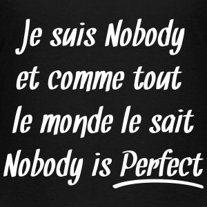 Nobody is perfect Tee shirts - T-shirt Premium Enfant