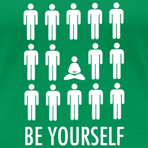 Be Yourself (Meditation) T-shirts - Dame premium T-shirt