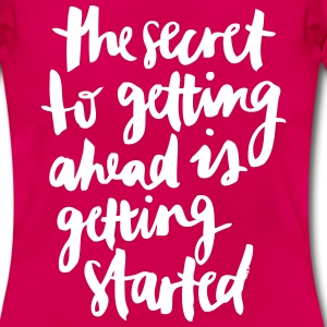 get started T-Shirts - Frauen T-Shirt