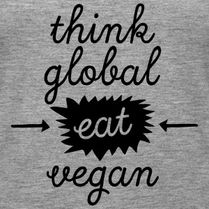 Think Global, Eat Vegan Toppar - Premiumtanktopp dam