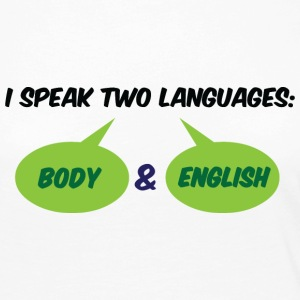 I speak 2 languages. Body and English! Long Sleeve Shirts - Women's Premium Longsleeve Shirt