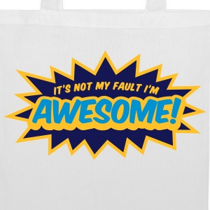 I can not help it that I m so awesome! Bags & Backpacks - Tote Bag