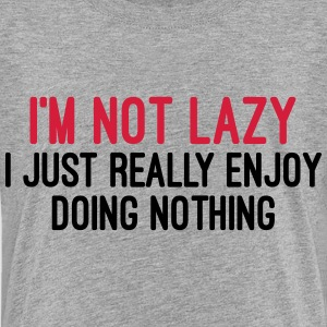 I'm Not Lazy Shirts - Kids' Premium T-Shirt