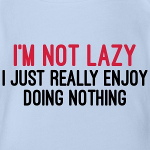 I'm Not Lazy T-Shirts - Baby Bio-Kurzarm-Body