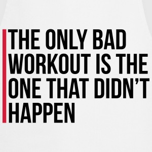 The Only Bad Workout  Kookschorten - Keukenschort