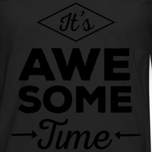 It's Awesome Time Manches longues - T-shirt manches longues Premium Homme