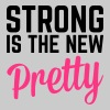 Strong Is the New Pretty  Topy - Tank top damski Premium