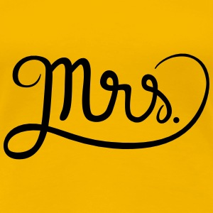 Mrs. T-Shirts - Frauen Premium T-Shirt