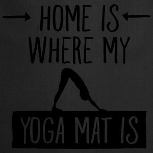 Home Is Where My Yoga Mat Is  Aprons - Cooking Apron