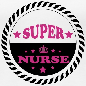 Super nurse T-shirts - Vrouwen Premium T-shirt