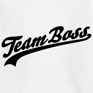 Team Boss Shirts - Teenage T-shirt