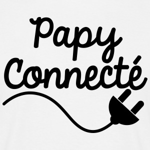 papy connecté Tee shirts - T-shirt Homme